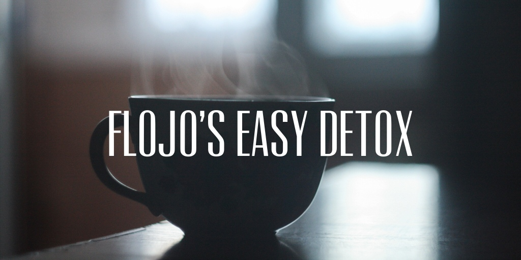 "Image shows a steaming teacup. Text reads ""Flojo's easy detox"". The photo is a link to my page on an online course I offer."